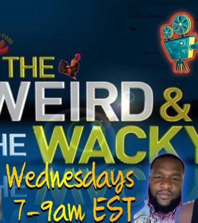 weird and wacky Wednesday 5/26/2021
